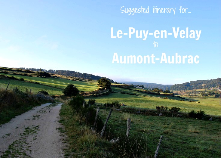 Suggested itinerary from Le-Puy-en-Velay to Aumont-Aubrac