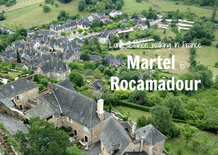 Long-distance walking from Martel to Rocamadour